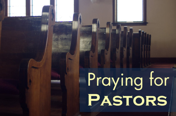 Praying for Pastors from the Pew